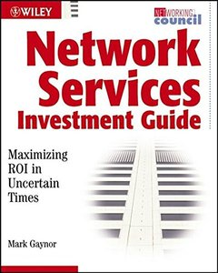 Network Service Investment Guide: Maximizing ROI in Uncertain Times