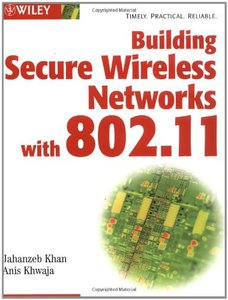 Building Secure Wireless Networks with 802.11