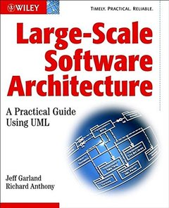 Large-Scale Software Architecture: A Practical Guide using UML-cover