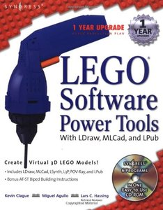 LEGO Software Power Tools, With LDraw, MLCad, and LPub-cover