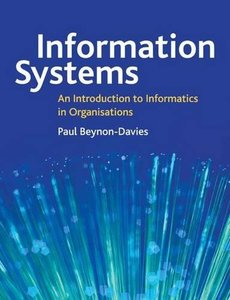 Information Systems: An Introduction to Informatics in Organisations (Paperback)-cover