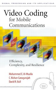 Video Coding for Mobile Communications: Efficiency, Complexity and Resilience-cover
