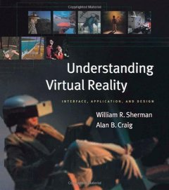 Understanding Virtual Reality: Interface, Application, and Design (Hardcover)-cover