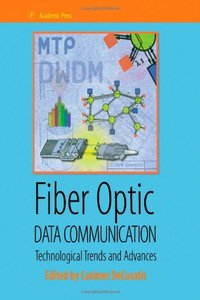Fiber Optic Data Communication: Technology Advances and Futures-cover