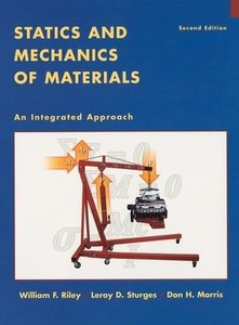 Statics and Mechanics of Materials: An Integrated Approach, 2/e (Hardcover)-cover