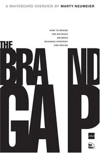 The Brand Gap: How to Bridge the Distance Between Business Strategy and Design-cover