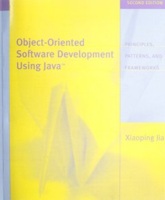 Object Oriented Software Development Using Java, 2/e-cover