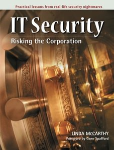 IT Security: Risking the Corporation-cover