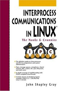 Interprocess Communications in Linux: The Nooks and Crannies-cover