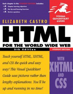 HTML for the World Wide Web with XHTML and CSS: Visual QuickStart Guide, 5/e (Paperback)-cover