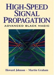 High-Speed Signal Propagation : Advanced Black Magic (Hardcover)-cover