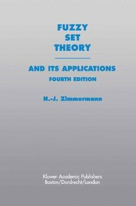 Fuzzy Set Theory and its Applications, 4/e