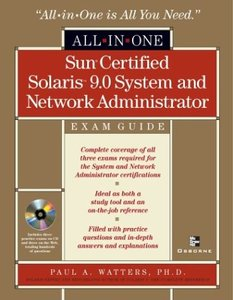 Sun Certified Solaris 9 System and Network Administrator All-in-One Exam Guide (Hardcover)-cover