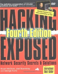 Hacking Exposed: Network Security Secrets & Solutions, 4/e-cover