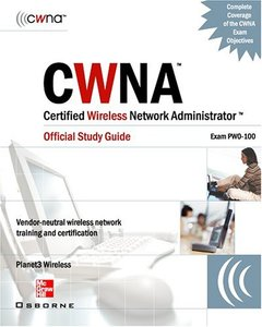 CWNA Certified Wireless Network Administrator Official Study Guide (Exam PW0-100-cover