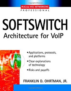 Softswitch: Architecture for VoIP (Paperback)-cover