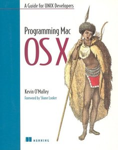 Programming Mac OS X: A Guide for Unix Developers-cover