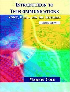 Introduction to Telecommunications: Voice, Data, and the Internet, 2/e-cover