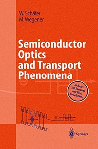 Semiconductor Optics and Transport Phenomena (Hardcover)-cover