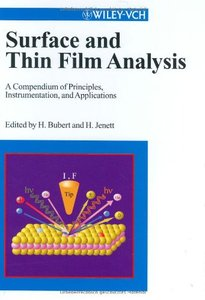 Surface and Thin Film Analysis: A Compendium of Principles, Instrumentation, and Applications (Hardcover)-cover