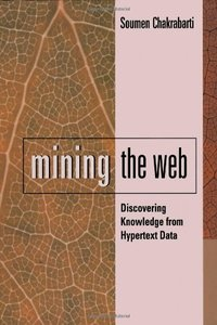 Mining the Web: Discovering Knowledge for Hypertext Data-cover