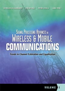 Signal Processing Advances in Wireless and Mobile Communications, Volume 1-cover