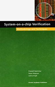 System-on-a-Chip Verification - Methodology and Techniques (Hardcover)-cover