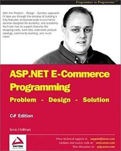 ASP.NET E-Commerce Programming: Problem - Design - Solution (Paperback)-cover