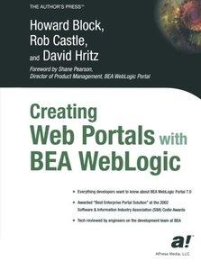 Creating Web Portals with BEA WebLogic