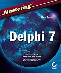 Mastering Delphi 7-cover