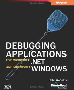 Debugging Applications for Microsoft .NET and Microsoft Windows-cover