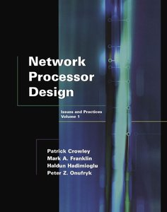Network Processor Design: Issues and Practices, Volume 1-cover