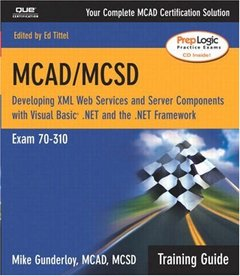 MCAD/MCSD Training Guide (70-310): Developing XML Web Services and Server Compon-cover
