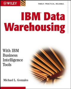 IBM Data Warehousing: With IBM Business Intelligence Tools-cover