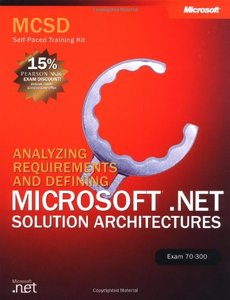 MCSD Self-Paced Training Kit: Analyzing Requirements and Defining Microsoft .NET-cover