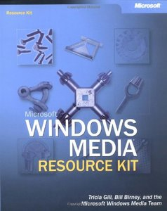 Microsoft Windows Media Resource Kit (Paperback)