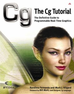 The Cg Tutorial: The Definitive Guide to Programmable Real-Time Graphics-cover