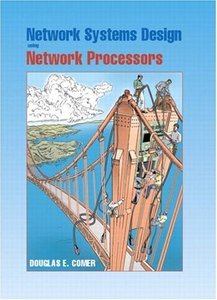 Network Systems Design Using Network Processors-cover