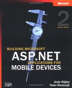 Building Microsoft ASP.NET Applications for Mobile Devices, 2/e-cover