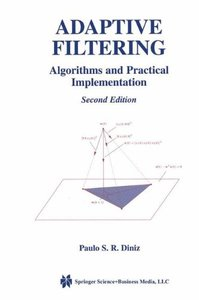 Adaptive Filtering: Algorithms and Practical Implementation-cover