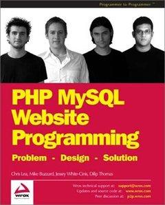 PHP MySQL Website Programming: Problem - Design - Solution-cover