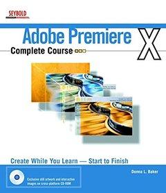 Adobe Premiere 6.5 Complete Course (Paperback)-cover