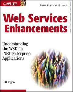 Web Services Enhancements: Understanding the WSE for .NET Enterprise Application-cover