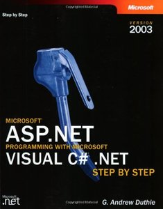Microsoft ASP.Net Programming With Microsoft Visual C# .Net Version 2003 sTep b-cover