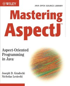 Mastering AspectJ: Aspect-Oriented Programming in Java-cover