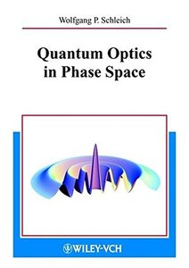 Quantum Optics in Phase Space-cover