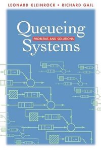 Queueing Systems: Problems and Solutions-cover