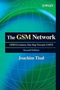 The GSM Network: The GPRS Evolution: One Step Towards UNTS-cover