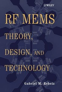 RF MEMS: Theory, Design, and Technology-cover
