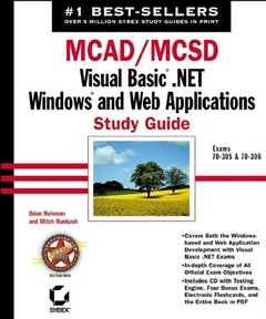 MCAD/MCSD: Visual Basic .NET Windows and Web Applications Study Guide-cover